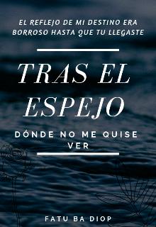 """Libro. """"Tras El Espejo"""" Leer online"""
