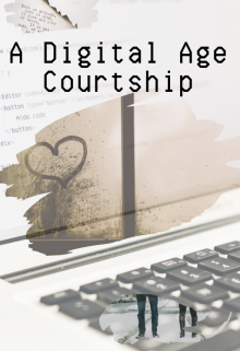 "Book. ""A Digital Age Courtship"" read online"