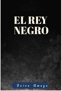 """Libro. """"El rey negro"""" Leer online"""