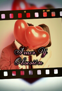 "Libro. ""Amor y obsesión "" Leer online"