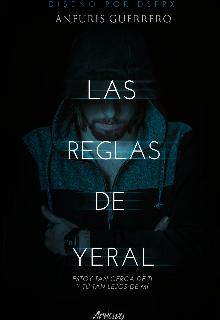 """Libro. """"Las reglas de Yeral"""" Leer online"""