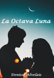 "Libro. ""La octava luna"" Leer online"