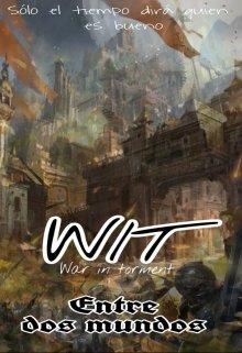 """Libro. """"Wit: Entre dos mundos"""" Leer online"""