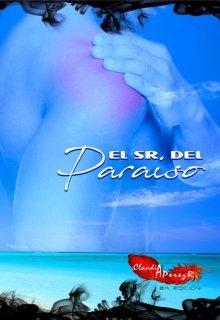 """Libro. """"El Sr. del Paraíso"""" Leer online"""