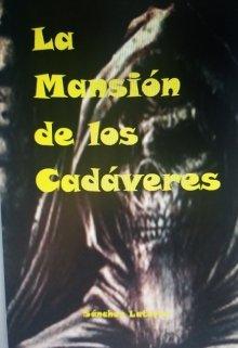 """Libro. """"La Mansión de los Cadáveres"""" Leer online"""