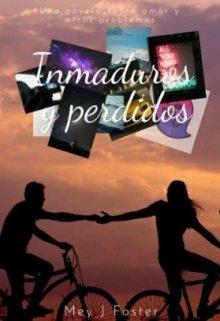 """Libro. """"Inmaduros y perdidos"""" Leer online"""