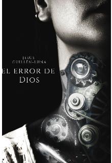 """Libro. """"El Error de Dios"""" Leer online"""