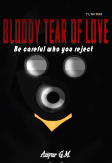 """Libro. """"Sangrienta lagrima de amor: Ten cuidado a quien rechazas"""" Leer online"""