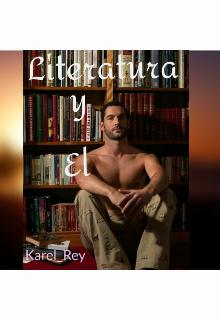 """Libro. """"Literatura y Él"""" Leer online"""