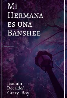 "Libro. ""Mi Hermana es una Banshee"" Leer online"
