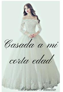 """Libro. """"Casada a mi corta edad ©"""" Leer online"""