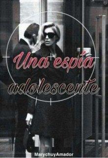 """Libro. """"Una Espia Adolescente"""" Leer online"""
