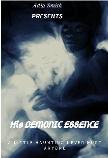 "Book. ""His Demonic Essence "" read online"