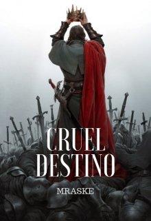 """Libro. """"Cruel Destino """" Leer online"""