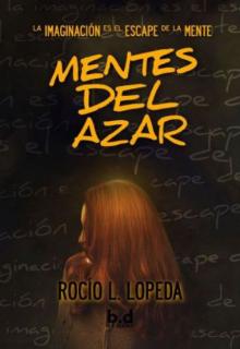 """Libro. """"Mentes del azar """" Leer online"""