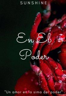 """Libro. """"En El Poder"""" Leer online"""