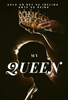"""Libro. """"My Queen"""" Leer online"""