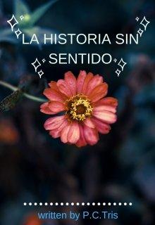 """Libro. """"La historia sin sentido"""" Leer online"""