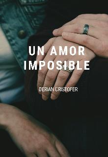 """Libro. """"Un amor imposible """" Leer online"""