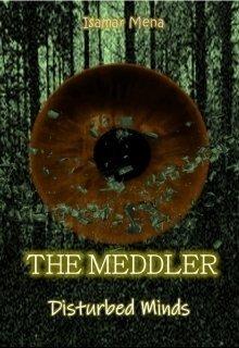 """Libro. """"The Meddler - Disturbed Minds"""" Leer online"""
