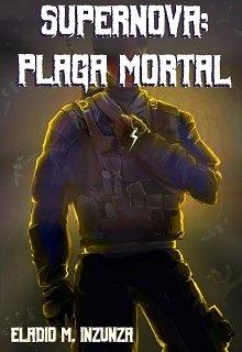 "Libro. ""Supernova: Plaga Mortal"" Leer online"