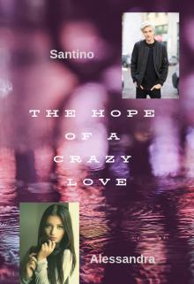 """Libro. """"La esperanza de un amor loco"""" Leer online"""