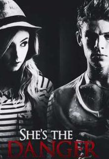"""Libro. """"She's the danger"""" Leer online"""