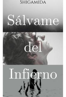 """Libro. """"Sálvame del Infierno"""" Leer online"""