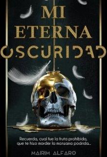 """Libro. """"Mi eterna oscuridad"""" Leer online"""