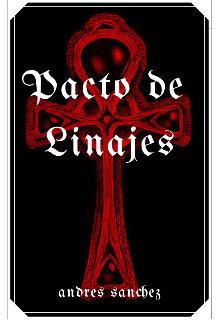 "Libro. ""Pacto de Linajes"" Leer online"