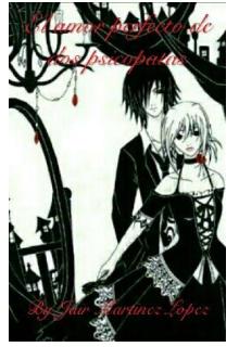 """Libro. """"El amor perfecto de dos psicopatas"""" Leer online"""
