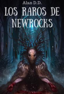 """Libro. """"Los Raros de Newrocks (saga Completa)"""" Leer online"""