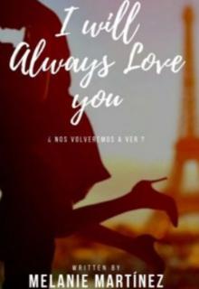 """Libro. """"I will Always love you"""" Leer online"""