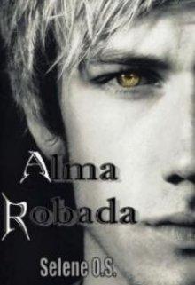 "Libro. ""Alma Robada"" Leer online"