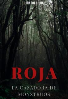 """Libro. """"Roja: La cazadora de monstruos"""" Leer online"""