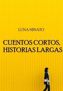 """Libro. """"Cuentos cortos, historias largas """" Leer online"""