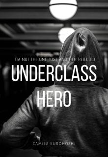 """Libro. """"Underclass Hero"""" Leer online"""