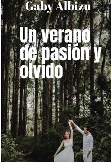 """Libro. """"Un verano de pasión y olvido """" Leer online"""