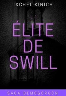 "Libro. ""La Élite De Swill (libro 1. Saga Demogorgon)"" Leer online"