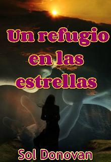 """Libro. """"Un Refugio en las Estrellas (reeditando)"""" Leer online"""