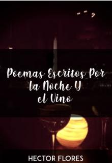 """Libro. """"Poemas Escritos por la noche y el vino"""" Leer online"""