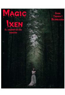 """Libro. """"Magic Ixen"""" Leer online"""