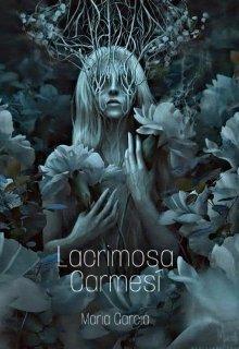 """Libro. """"Lacrimosa Carmesí"""" Leer online"""