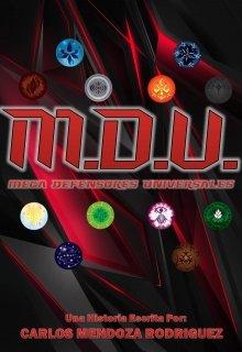"""Libro. """"M.D.U. Mega Defensores Universales"""" Leer online"""