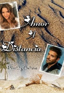 """Libro. """"Amor A Distancia"""" Leer online"""