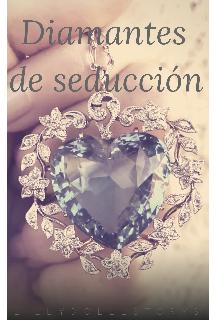"""Libro. """"Diamantes de seducción"""" Leer online"""