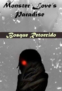 "Libro. ""1. Monster Love's Paradise - Bosque retorcido"" Leer online"