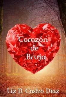 "Libro. ""Corazón de Bruja"" Leer online"