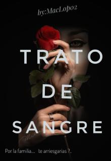 "Libro. ""Trato De Sangre"" Leer online"
