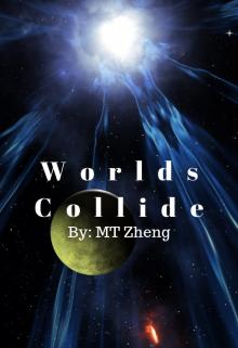 "Book. ""Worlds Collide"" read online"